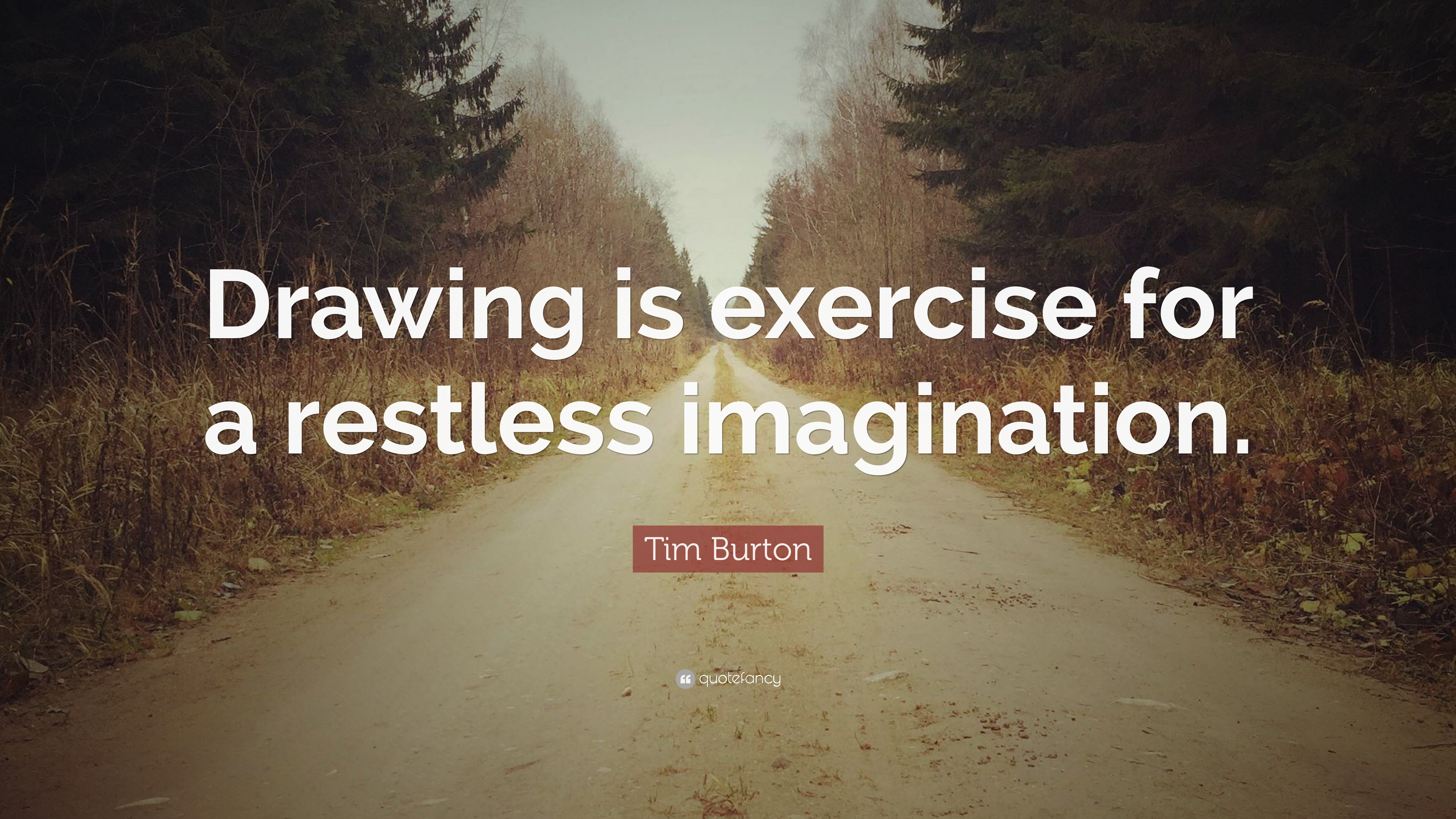 3840x2160 Tim Burton Quote Is Exercise For A Restless Imagination