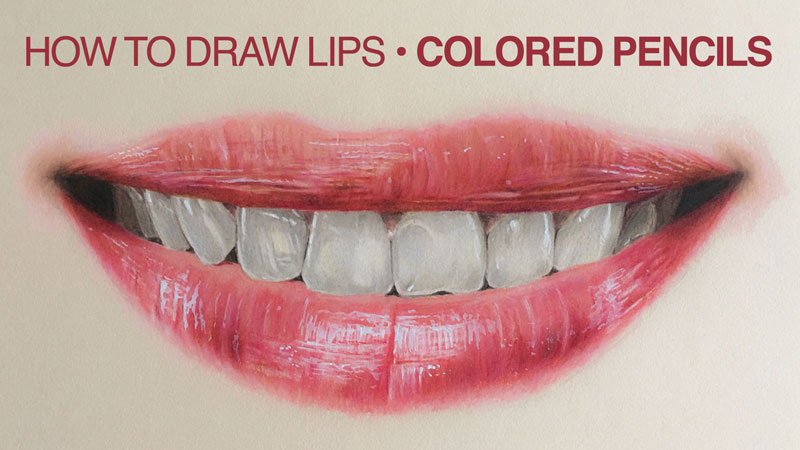 800x450 How to Draw a Realistic Mouth with Colored Pencils