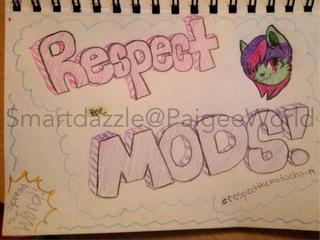 320x240 Respect The Mods! Spread The Word By Drawing A Pic About