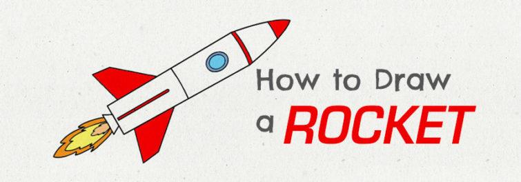 755x264 How To Draw A Rocket Ship Tutorial