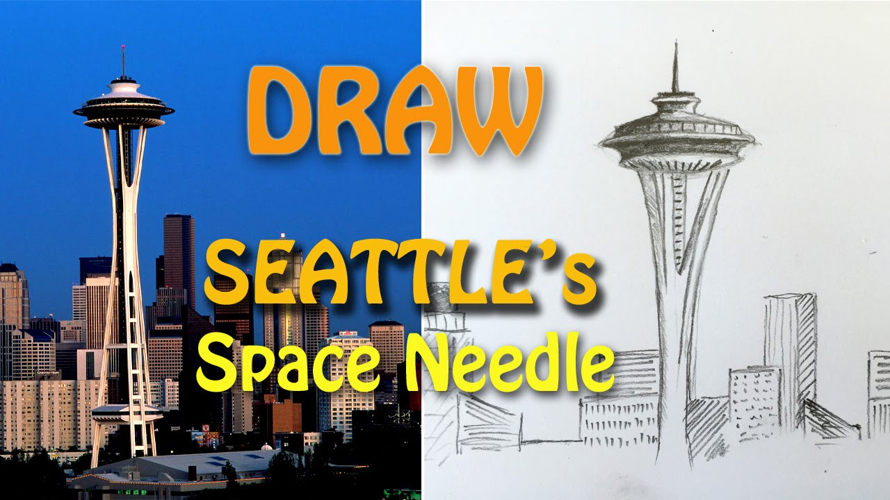 1280x720 How To Draw The Space Needle In Seattle