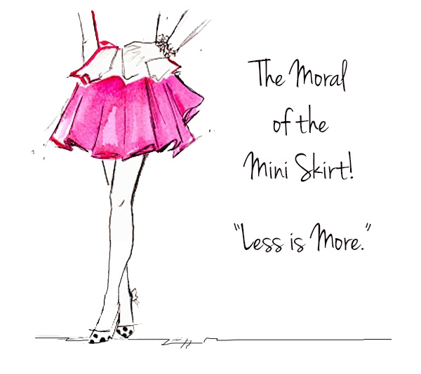 600x534 The Moral Of The Mini Skirt! How To Use Minimal Words For Maximum