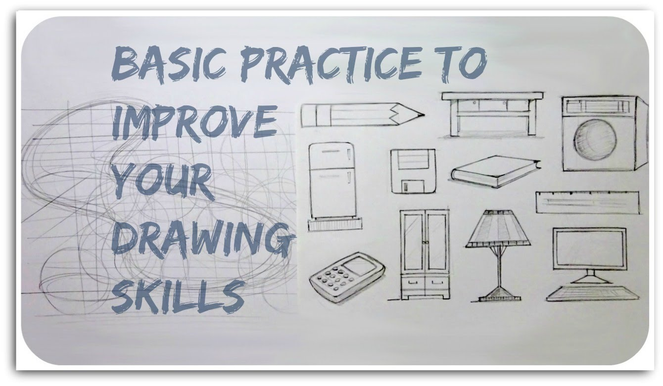 1340x780 Basic Practice To Improve Your Drawing Skill