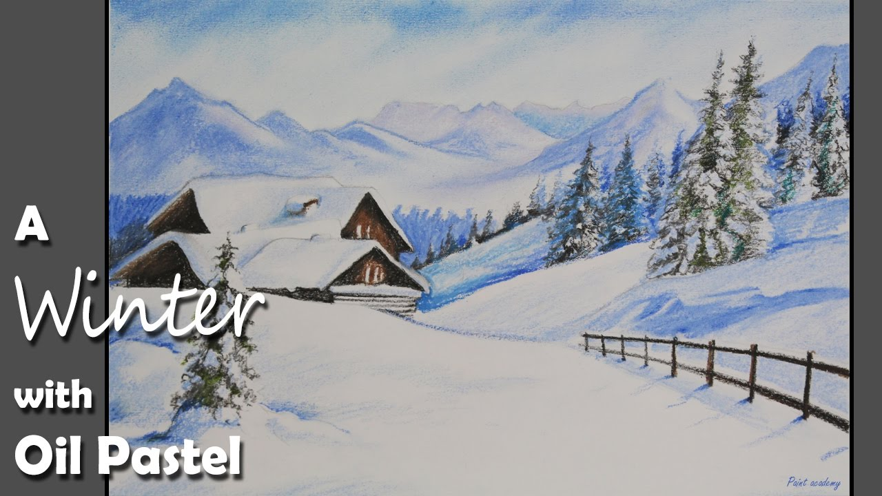 1280x720 How To Paint A Winter Landscape In Oil Pastel