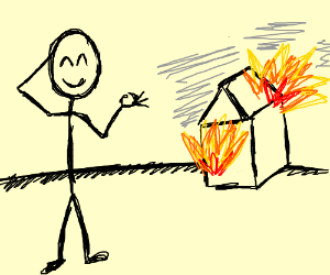 300x250 A Stick Figure Is Okay With A House On Fire.
