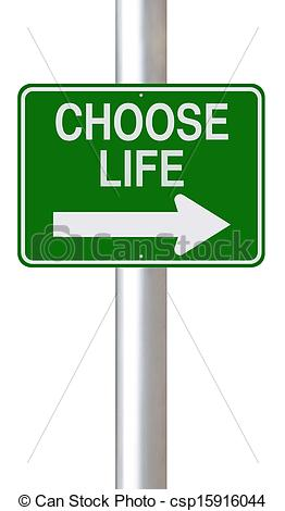 262x470 Choose Life A Modified One Way Street Sign Indicating Drawing