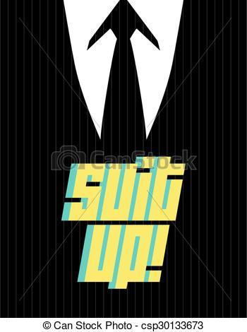 350x470 Suit Up. Black Suit, Shirt, Tie, Text Vectors Illustration