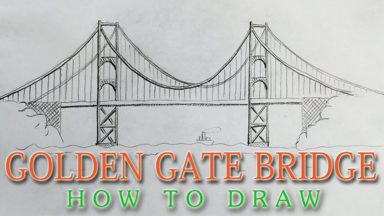 1280x720 How To Draw The Golden Gate Bridge Easy