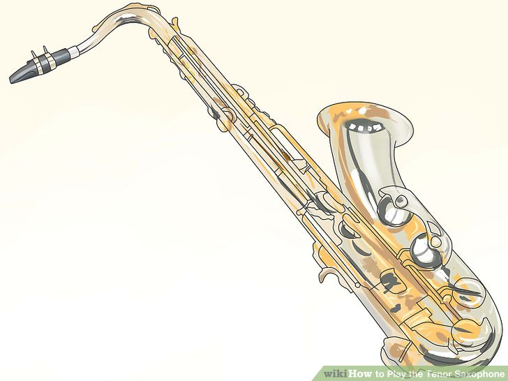 728x546 How To Play The Tenor Saxophone 8 Steps (With Pictures)