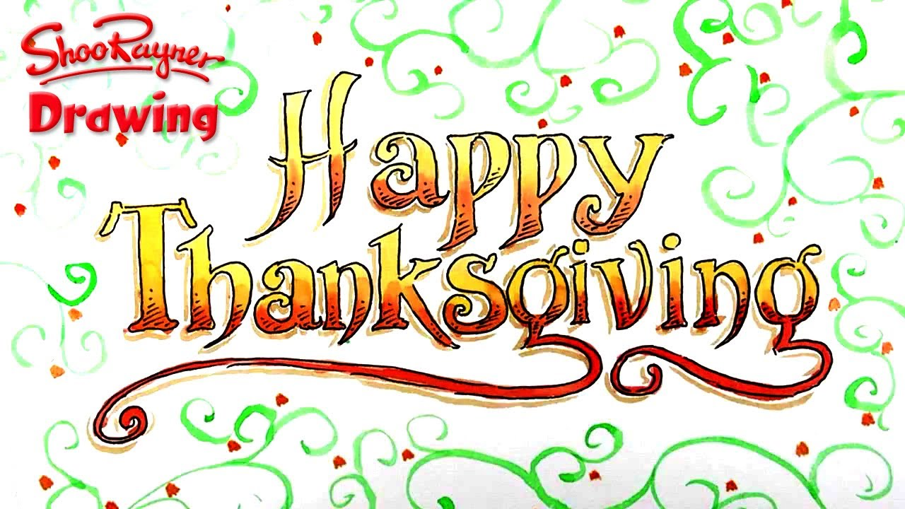 1280x720 How To Draw Happy Thanksgiving In Fancy Lettering