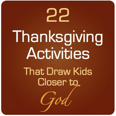 405x406 22 Thanksgiving Activities That Draw Kids Closer To God Sunday