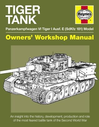 318x406 Tiger Tank Manual Panzerkampfwagen Vi Tiger 1 Ausf.e (Sdkfz 181