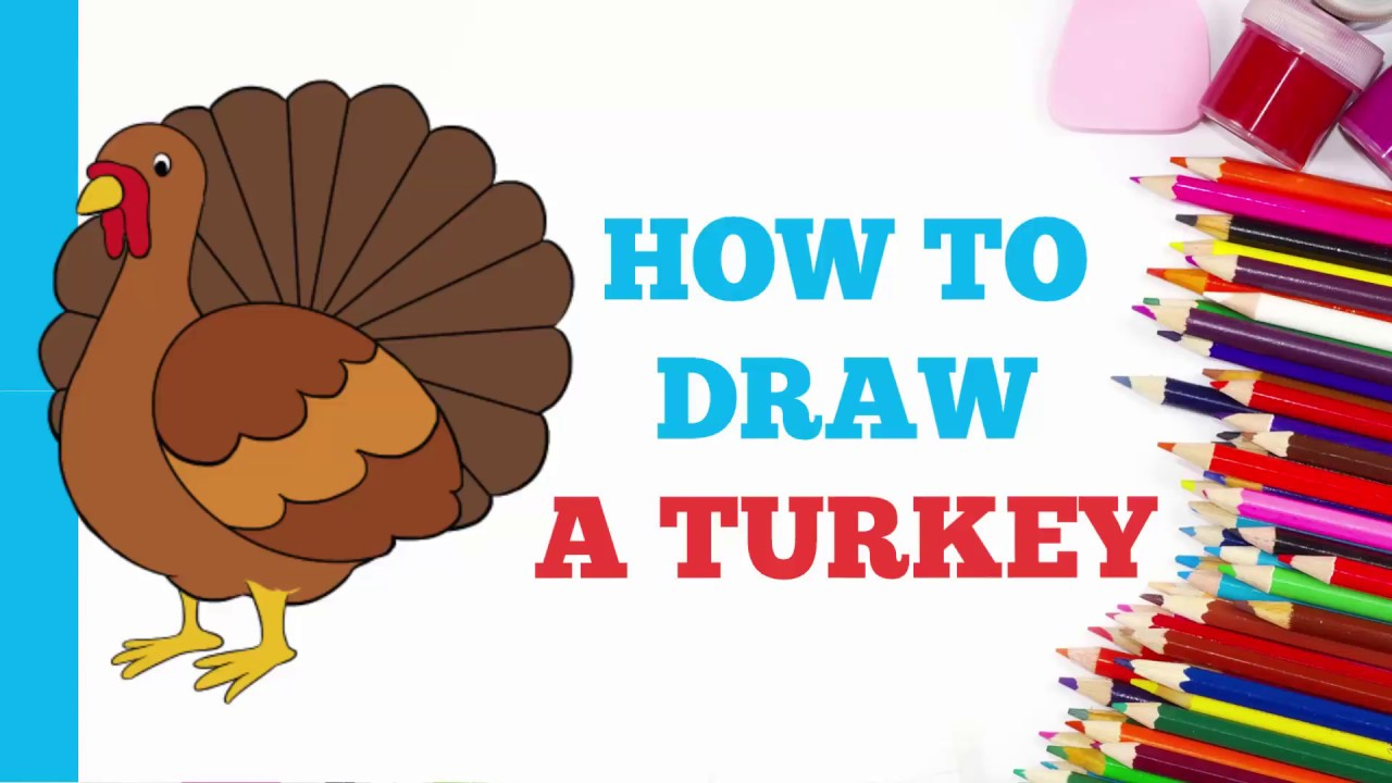 1280x720 How To Draw A Turkey In A Few Easy Steps Drawing Tutorial
