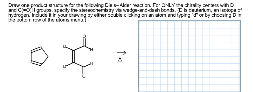 831x304 Solved Draw One Product Structure For The Following Diels