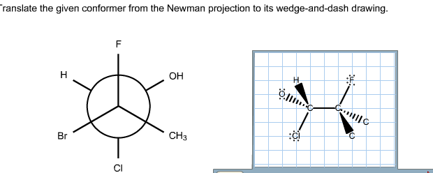 620x248 Solved Translate The Given Conformer From The Newman Proj