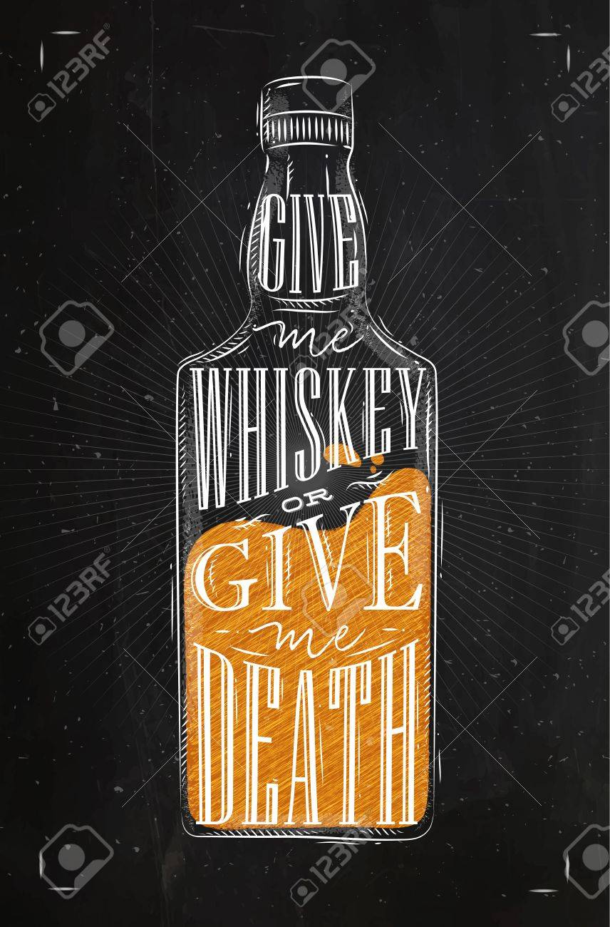 856x1300 Poster Bottle Whiskey Lettering Give Me Whiskey Or Give Me Death