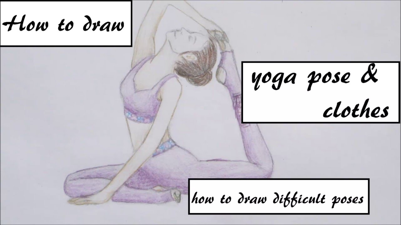 1280x720 How To Draw A Girl In A Yoga Pose Yoga Clothing