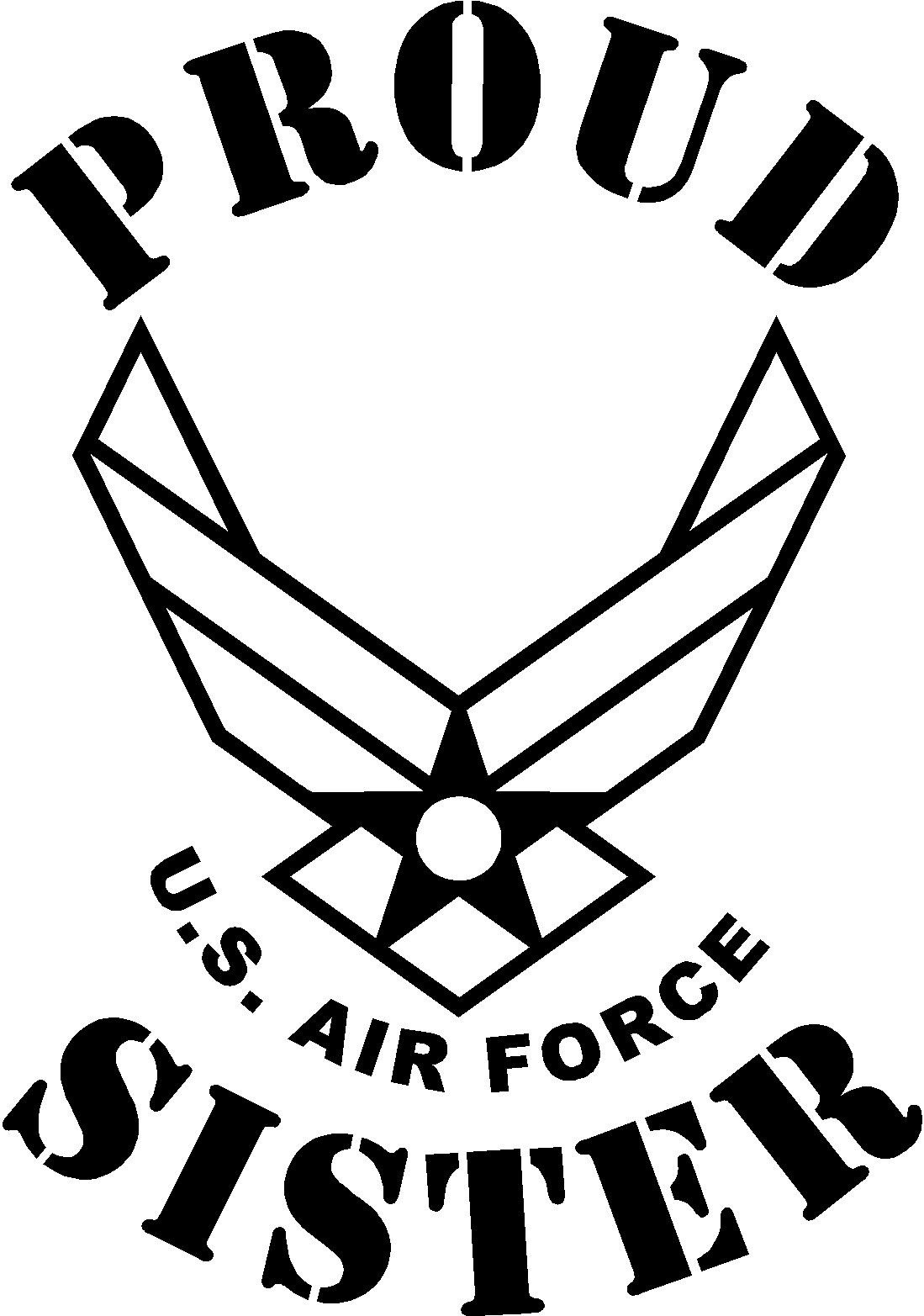 1099x1565 Proud Usaf Sister Proud Us Air Force Sister