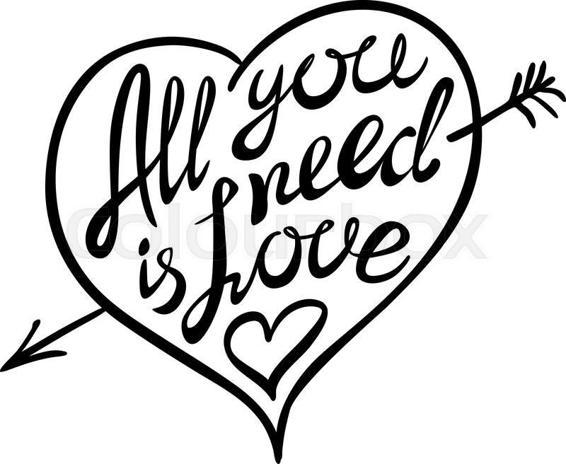800x656 Digitally Generated All You Need Is Love Vector Art Stock Vector
