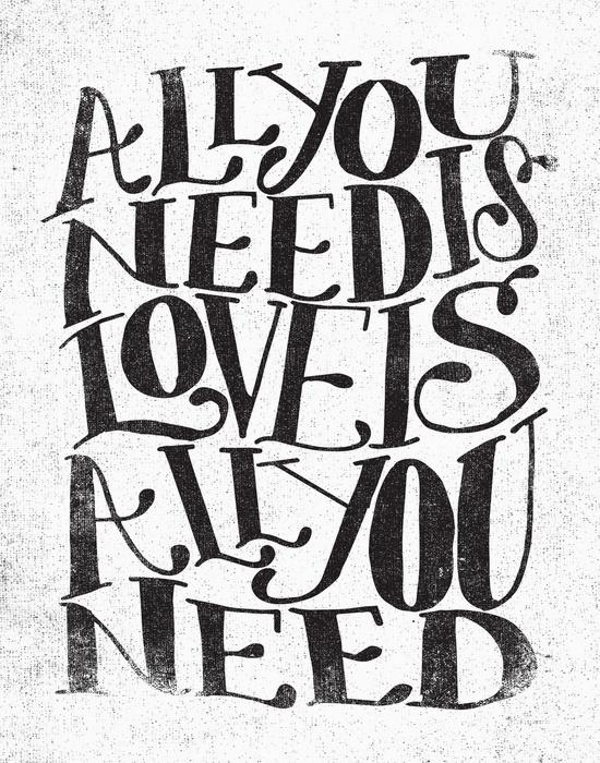 550x700 All You Need Is Love Is All You Need By Matthew Taylor Wilson
