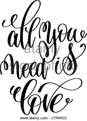 300x416 Poster. All You Need Is Love Black And White Colors Stock Vector