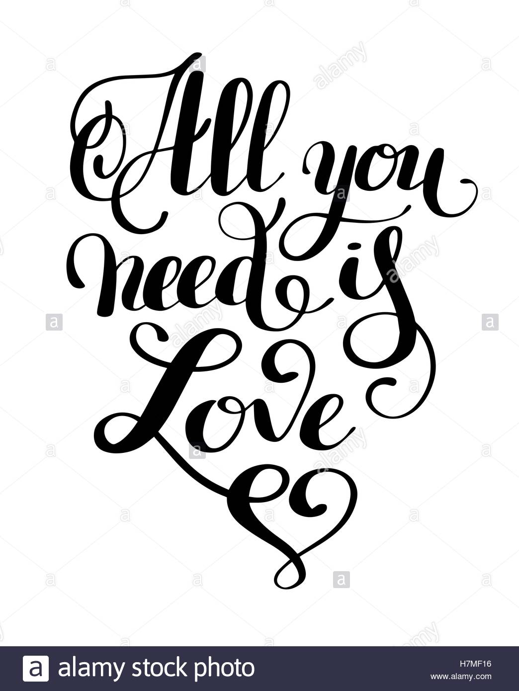1044x1390 All You Need Is Love Handwritten Inscription Calligraphic Letter