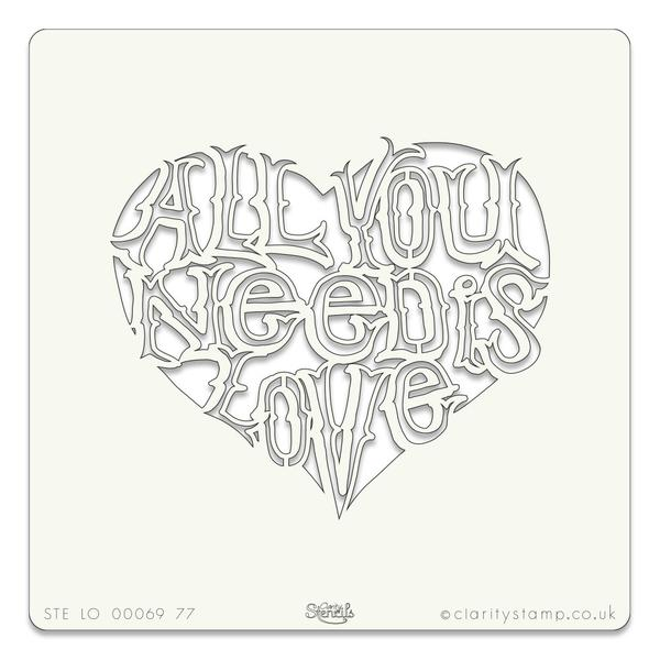 600x600 All You Need Is Love Stencil 7 X 7 Claritystamp
