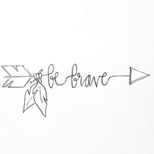640x640 Be Brave. Bible Journaling Tattoo, Arrow And Tatting