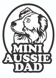214x300 Mini Aussie Dad Australian Shepherd Decal Sticker Any Size And Any