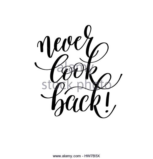 520x540 Never Look Back Hand Drawn Stock Photos Amp Never Look Back Hand