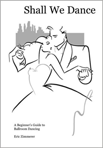 329x474 Shall We Dance A Beginner's Guide To Ballroom Dancing Eric