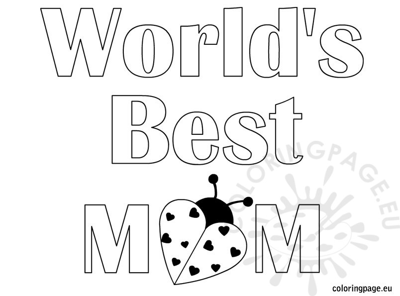 804x595 World's Best Mom Coloring Page
