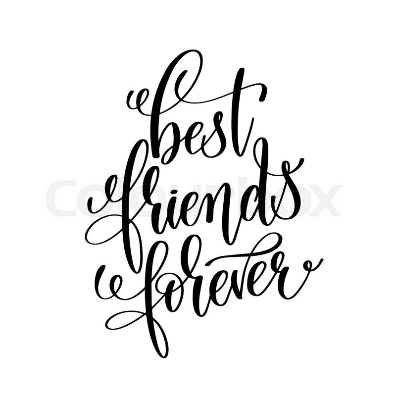 800x800 Best Friends Forever Black And White Handwritten Lettering