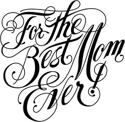 250x243 For The Best Mom Ever Silhouette Cameo Silhouettes
