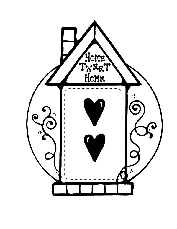 600x776 Home Sweet Home Bird House Coloring Pages Best Place To Color