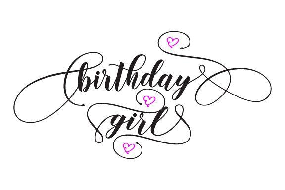 576x384 Birthday Girl Svg,dxf,png,jpg,eps Vect Design Bundles