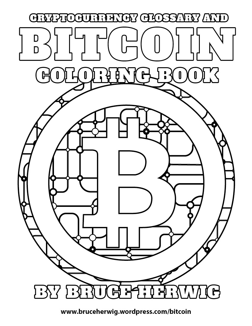 850x1100 Bitcoin Coloring Book Bruce Herwig Color Me Redlands