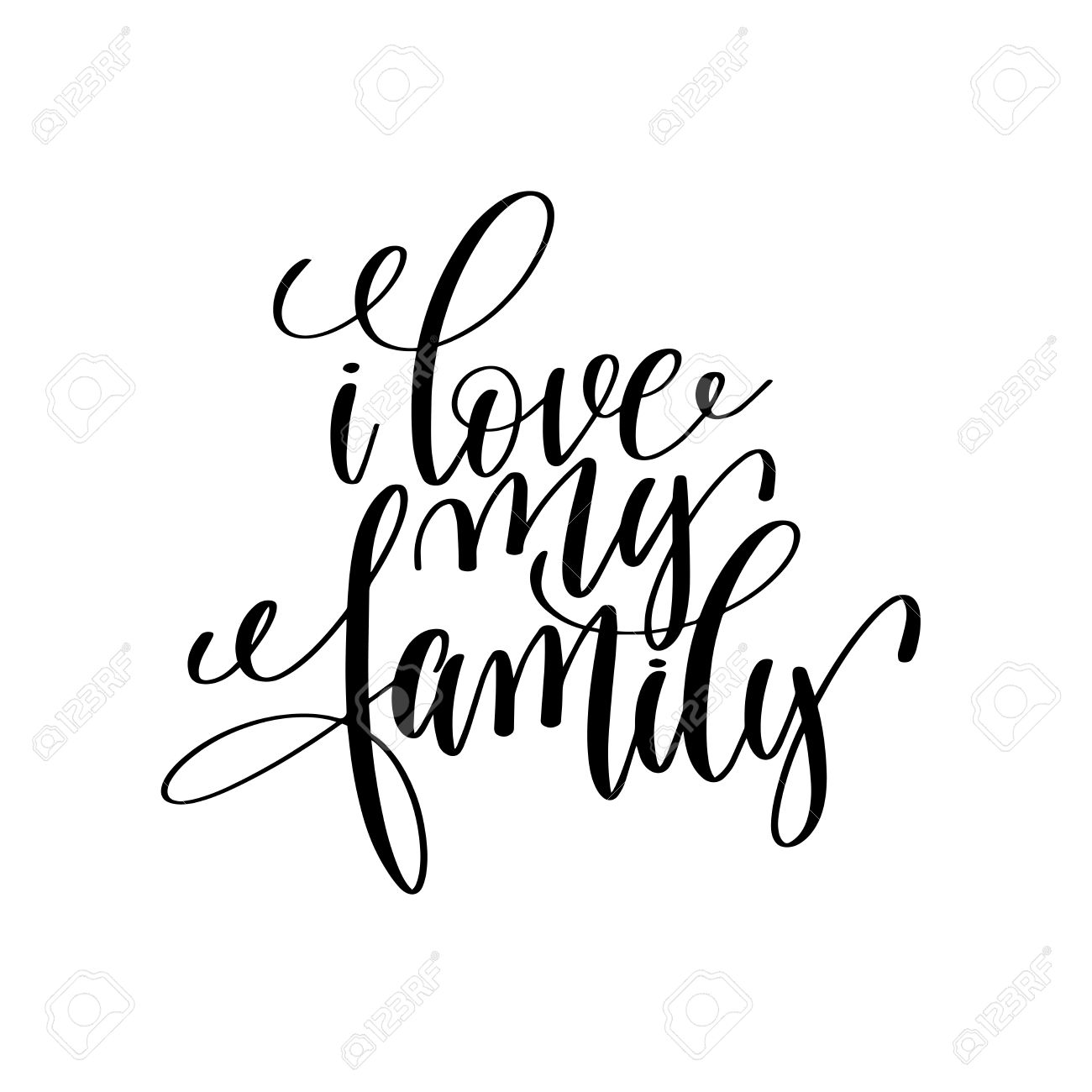1300x1300 I Love My Family Handwritten Calligraphy Lettering Inscription