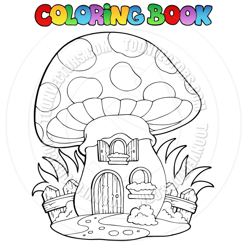 940x940 Cartoon Coloring Book Mushroom House By Clairev Toon Vectors EPS