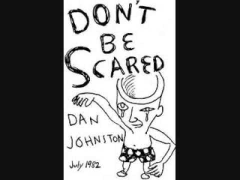 480x360 Daniel Johnston Don'T Be Scared Cassette