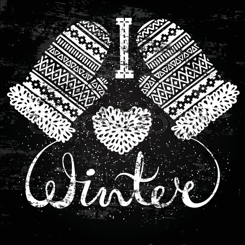 800x800 I Love Winter Text And Knitted Woolen Mittens Heart. Seasonal