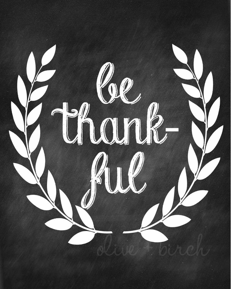 736x920 Thanksgiving Print, Be Thankful Chalkboard Print Via Etsy Fall