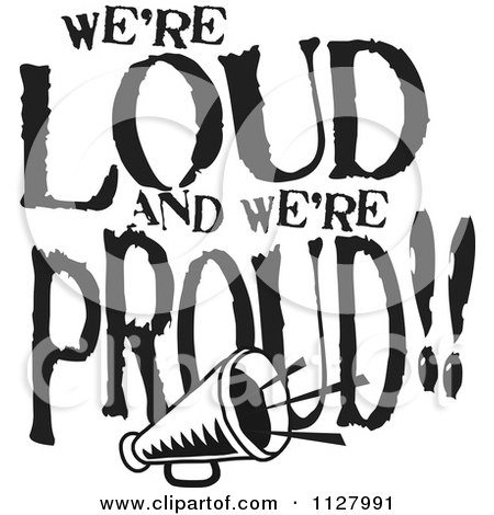 450x470 Clipart Of Black And White Were Loud And Were Proud Megaphone