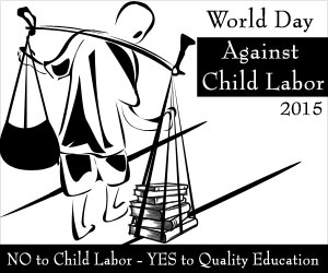 300x250 Day Against Child Labor 2015 Every Child Has The Right To Education