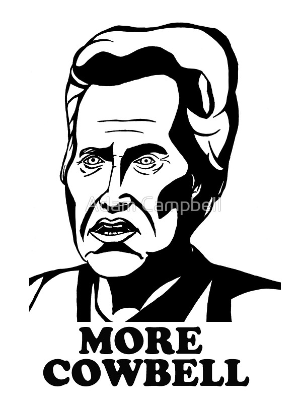 600x800 More Cowbell Stickers By Adam Campbell Redbubble