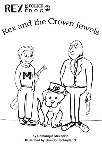350x500 Rex And The Crown Jewels (Rex The Police Dog Book 2