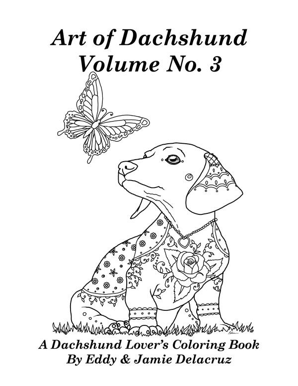 600x776 Art Of Dachshund Coloring Book Vol 3 Animal Lovers Gifts