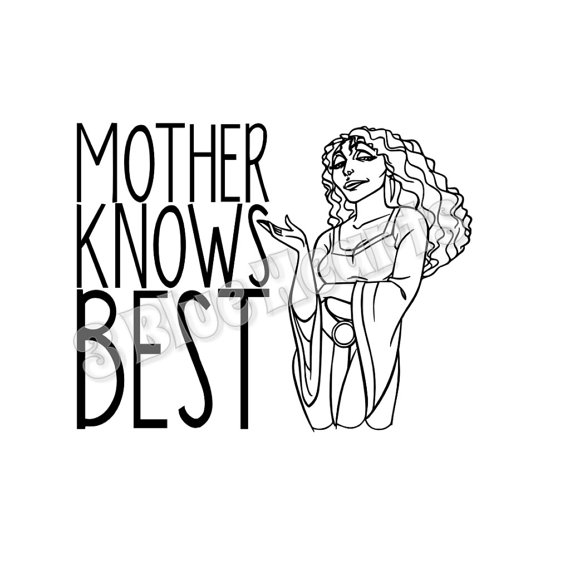 570x570 Mother Knows Best Svg Dxf Pdf Jpg Studio, Rapunzel, Tangled