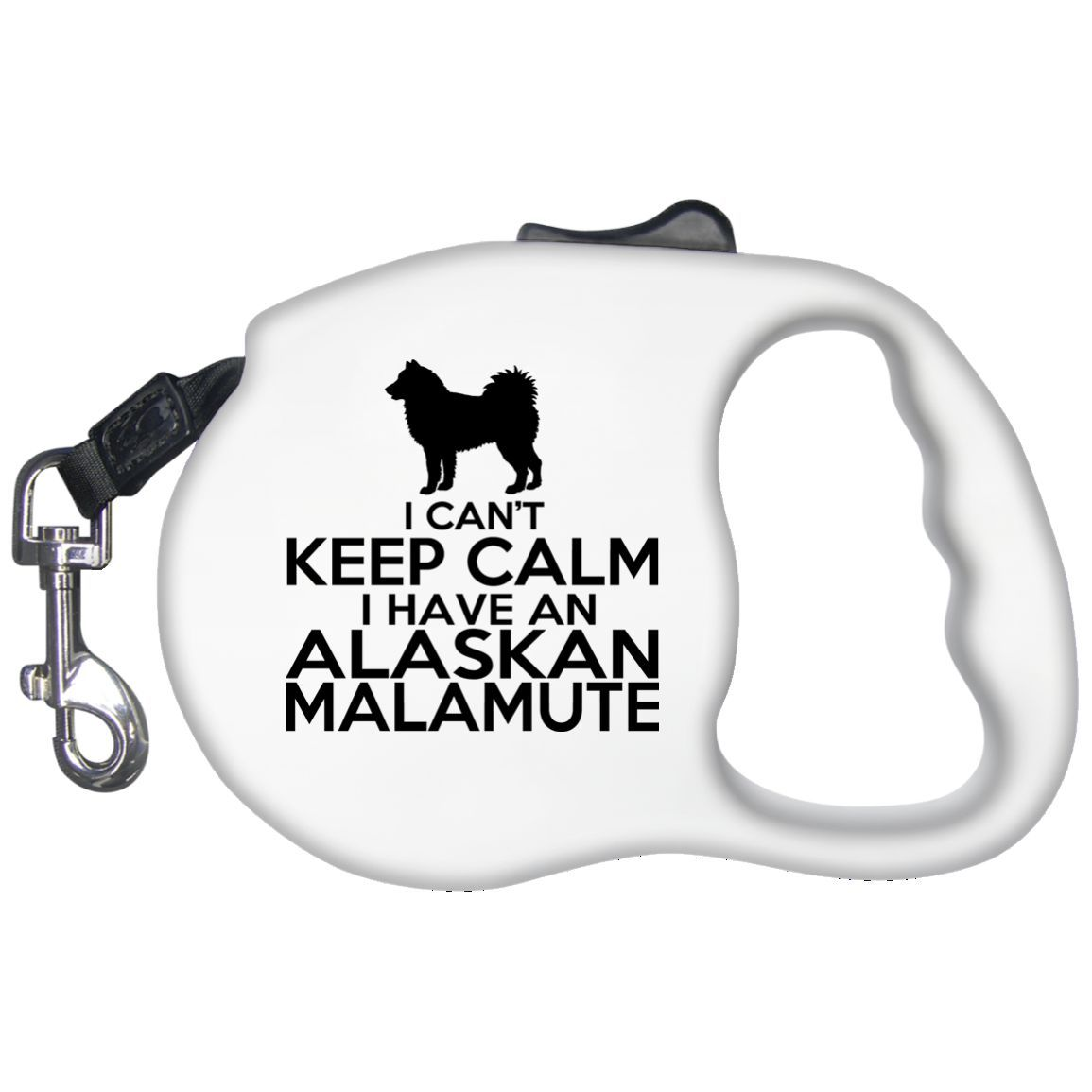 1155x1155 I Cant Keep Calm I Have An Alaskan Malamute Retractable Dog