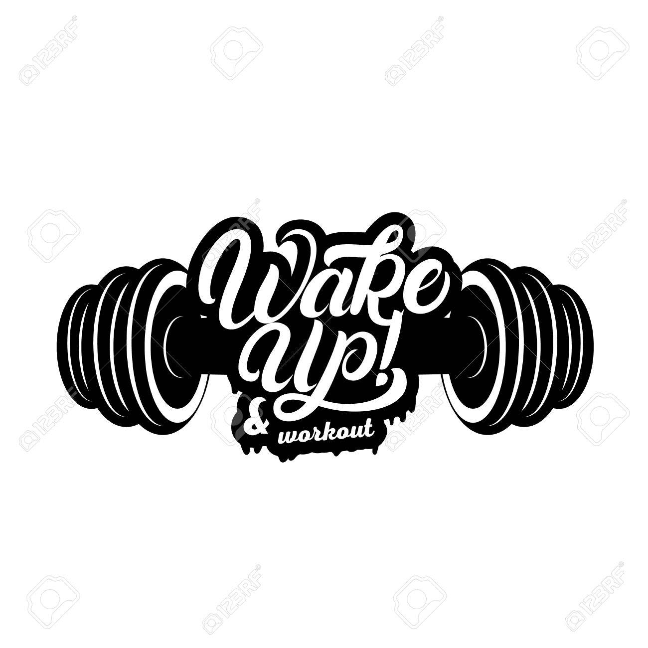 1300x1300 Wake Up And Workout Hand Written Lettering Quote With Dumbbells